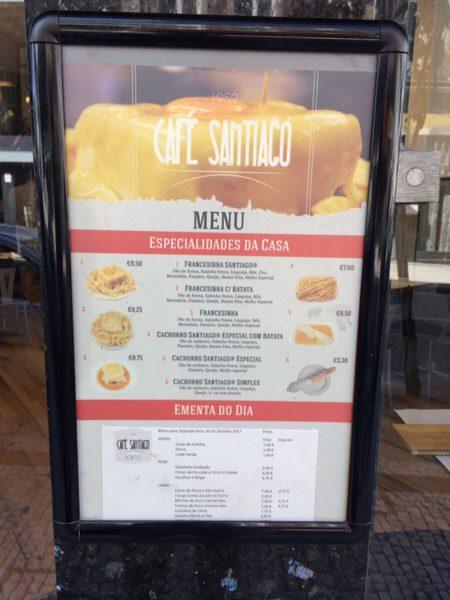 ポルト名物フランセジーニャ@Café Santiagoお店の看板